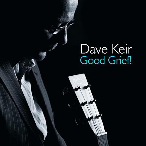 Dave Keir's Good Grief!